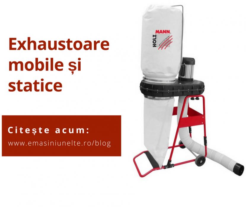 Exhaustoare mobile si statice